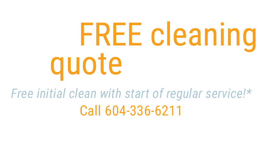 get a free cleaning quote today, fill out form below